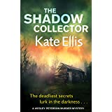 The Shadow Collector: Book 17 in the DI Wesley Peterson crime series