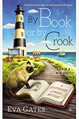 By Book or By Crook (A Lighthouse Library Mystery 1) Kindle Edition