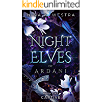 Night Elves of Ardani: Book One: Captive (English Edition)