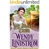 My Heart's Desire: A Clean & Wholesome Historical Romance (Second Chance Brides Book 5)