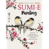 Sumi-e Painting: Master the meditative art of Japanese brush painting: 1