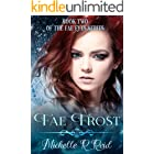 Fae Frost: Book Two of the Fae Eyes Series (Fea Eyes Series 2)