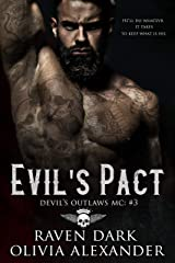 Evil's Pact: Devil's Outlaws MC (Book Three) (Dark MC Romance) Kindle Edition
