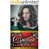 Claimed: A Medieval Scottish Romance (The Sisters of Kilbride)
