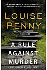A Rule Against Murder (A Chief Inspector Gamache Mystery Book 4) Kindle Edition