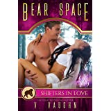Bear Space: A Shifters in Love Fun & Flirty Romance (Bewitched by the Bear Book 2)