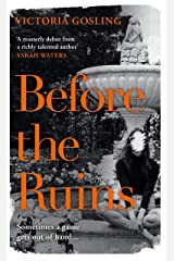 Before the Ruins Kindle Edition