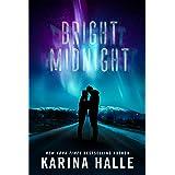 Bright Midnight: A Second-Chance Romance