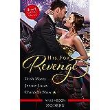 His For Revenge/His Mistress for a Million/Baby of His Revenge/Proud Greek, Ruthless Revenge
