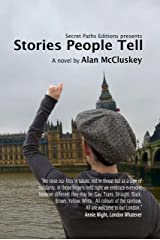 Stories People Tell Kindle Edition