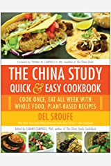 The China Study Quick & Easy Cookbook: Cook Once, Eat All Week with Whole Food, Plant-Based Recipes Paperback