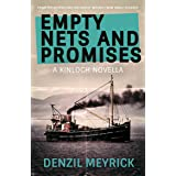 Empty Nets and Promises: A Kinloch Novella