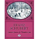 Schubert: Complete Sonatas for Pianoforte Solo