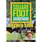The Square Foot Gardening Answer Book: New Information from the Creator of Square Foot Gardening - the Revolutionary Method U