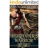 Highlander's Warrior Heart : A Steamy Scottish Medieval Historical Romance (Highlands' Formidable Warriors Book 2)