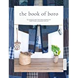 The Book of Boro: Techniques and Patterns Inspired by Traditional Japanese Textiles