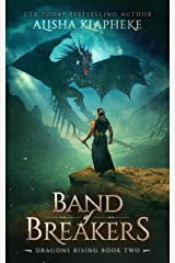 Band of Breakers: Dragons Rising Book Two: An Epic Fantasy Kindle Edition