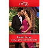 Carrying The Spaniard's Child (Secret Heirs of Billionaires Book 10)