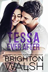 Tessa Ever After: A Brother's Best Friend Romance (Reluctant Hearts) Kindle Edition
