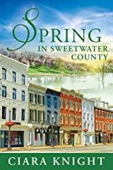 Spring in Sweetwater County: An uplifting feel good spring romance Kindle Edition