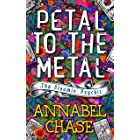 Petal to the Metal (The Bloomin' Psychic Book 1)