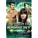 A Touch of Harmony: Magic's Destiny (Magic, New Mexico Book 11)