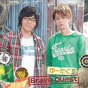 Brave Quest[CD+DVD]