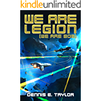We Are Legion (We Are Bob) (Bobiverse Book 1) (English Editi…