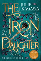 The Iron Daughter Special Edition (The Iron Fey Book 2) Kindle Edition