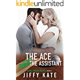 The Ace and The Assistant: An Accidental Pregnancy Sports Romance (New Orleans Revelers Book 2)
