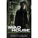 Madhouse: Cal Leandros Book 3 (A Cal Leandros Novel)