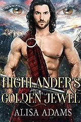 Highlander's Golden Jewel: A Scottish Medieval Historical Romance (Beasts Of The Highlands Book 6) Kindle Edition