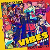 "Paradox Live Stage Battle ""VIBES"""
