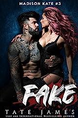 FAKE (Madison Kate Book 3) Kindle Edition
