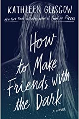 How to Make Friends with the Dark Hardcover