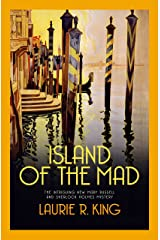 Island of the Mad (Mary Russell & Sherlock Holmes Book 15) Kindle Edition