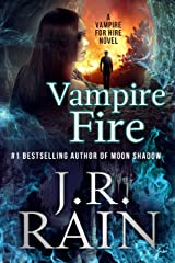 Vampire Fire (Vampire for Hire Book 12) Kindle Edition