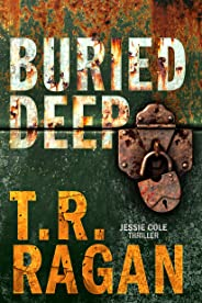 Buried Deep (Jessie Cole Book 4)