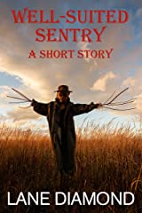 Well-Suited Sentry: A Chilling Horror Short Story Kindle Edition