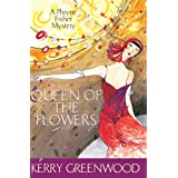 Queen of the Flowers: Phryne Fisher's Murder Mysteries 14