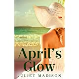 April's Glow (Tarrin's Bay, #4) (Tarrin's Bay Series)