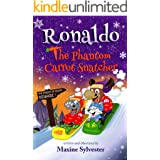 Ronaldo: The Phantom Carrot Snatcher: An Illustrated Early Readers Chapter Book for Kids 7-9 (Ronaldo's Flying Adventures)