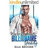 My Ex-Boyfriend's Billionaire Daddy: An Older Man Younger Woman Romance