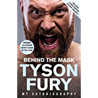 Behind the Mask: My Autobiography – Winner of the 2020 Sport…