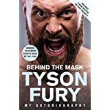 Behind the Mask: My Autobiography - Winner of the 2020 Sports Book of the Year