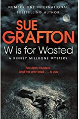 W is for Wasted: A Kinsey Millhone Novel 23 Kindle Edition