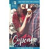 Sweet Treats - Cupcake: 2020 Romance Writers of Australia Short Story Anthology (Sweet Treats Anthologies)