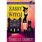 Sassy Witch: A Beechwood Harbor Magic Mystery (Beechwood Harbor Magic Mysteries Book 9)