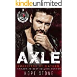 Axle: A Gritty MC Romance Series (Guardians Of Mayhem MC Book 3)