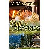 Cali's Cravings (Heart & Soul Series Book 3)